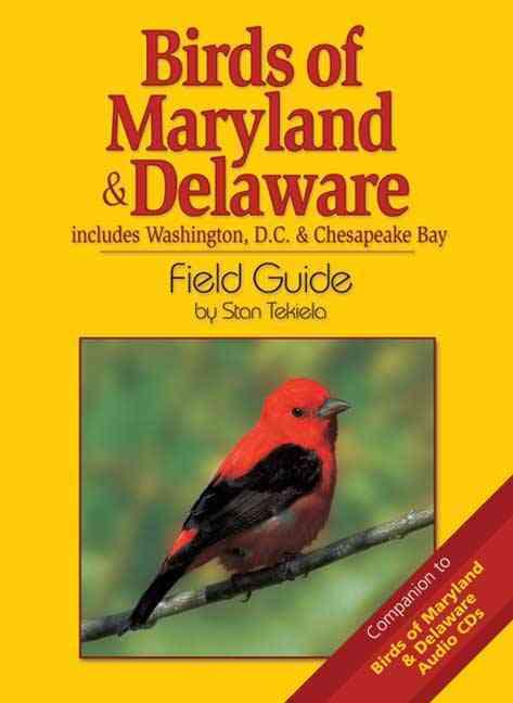 Birds Of Maryland & Delaware Field Guide By Tekiela, Stan